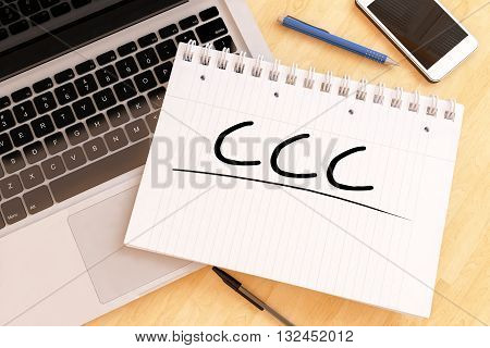 CCC - Customer Care Center - handwritten text in a notebook on a desk - 3d render illustration.