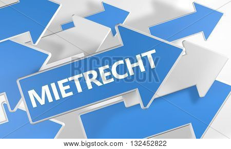 Mietrecht - german word for tenancy law 3d render concept with blue and white arrows flying over a white background.