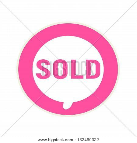sold pink wording on Circular white speech bubble