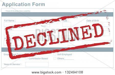 Decline Declined Reject Rejection Refusal Concept poster