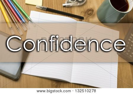 Confidence - Business Concept With Text