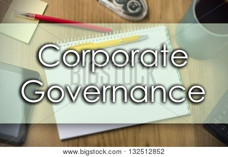 Corporate Governance -  Business Concept With Text
