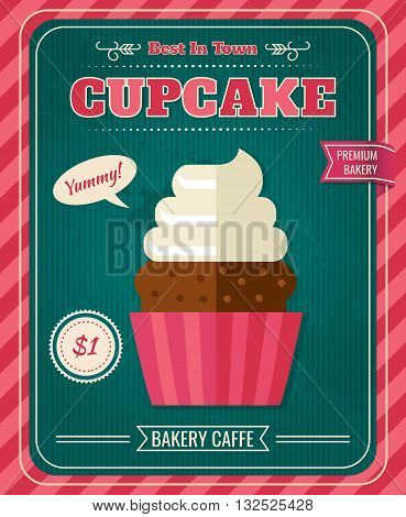 Colored vintage cupcake poster or flyer in cafe with a good deal when you buy cupcakes vector illustration