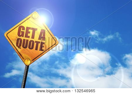 get a quote, 3D rendering, glowing yellow traffic sign