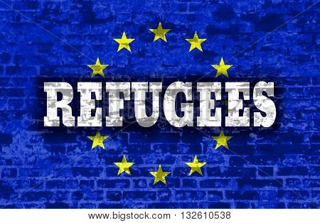 Image relative to migration to european union. Refugees text on old brick wall textured backdrop. European Union flag