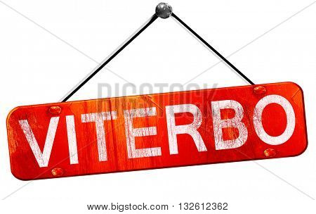 Viterbo, 3D rendering, a red hanging sign