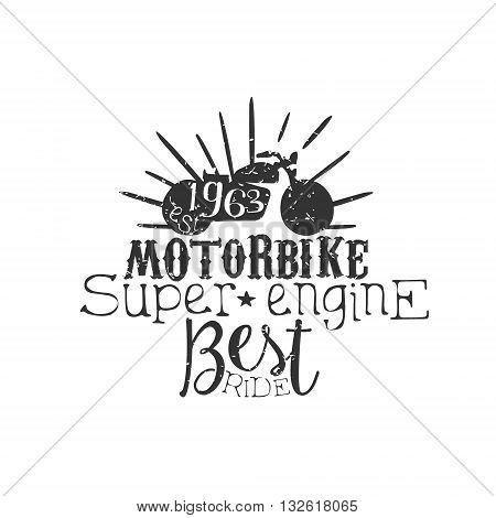 Motorbike Super Engine Vintage Emblem. Hand Drawn Vintage Vector Logo. Old-School Design Vintage Stamp.