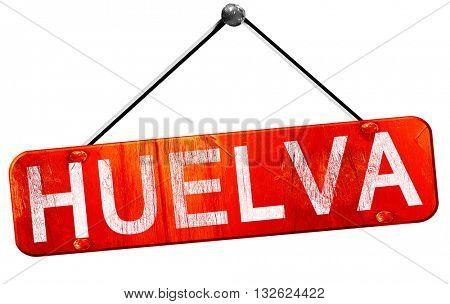 Huelva, 3D rendering, a red hanging sign