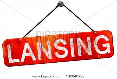 lansing, 3D rendering, a red hanging sign
