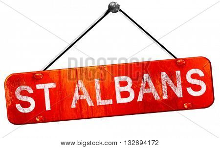 St albans, 3D rendering, a red hanging sign