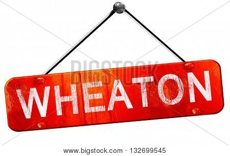 wheaton, 3D rendering, a red hanging sign