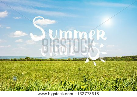 Summer time hand drawn lettering. Hand drawn phrase Summer time on the sky and grass background. Inscription for summer card banner poster party invitation or t-shirt design.