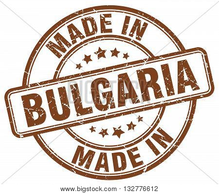 made in Bulgaria brown round vintage stamp.Bulgaria stamp.Bulgaria seal.Bulgaria tag.Bulgaria.Bulgaria sign.Bulgaria.Bulgaria label.stamp.made.in.made in.