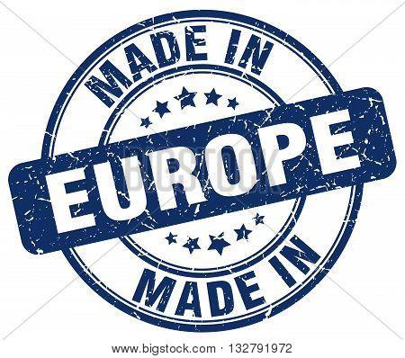 made in europe blue round vintage stamp.europe stamp.europe seal.europe tag.europe.europe sign.europe.europe label.stamp.made.in.made in.