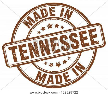made in Tennessee brown round vintage stamp.Tennessee stamp.Tennessee seal.Tennessee tag.Tennessee.Tennessee sign.Tennessee.Tennessee label.stamp.made.in.made in.