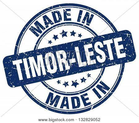 made in Timor-Leste blue round vintage stamp.Timor-Leste stamp.Timor-Leste seal.Timor-Leste tag.Timor-Leste.Timor-Leste sign.Timor-Leste.Timor-Leste label.stamp.made.in.made in.