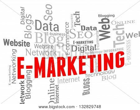 Emarketing Wordcloud Means Website Internet And Websites