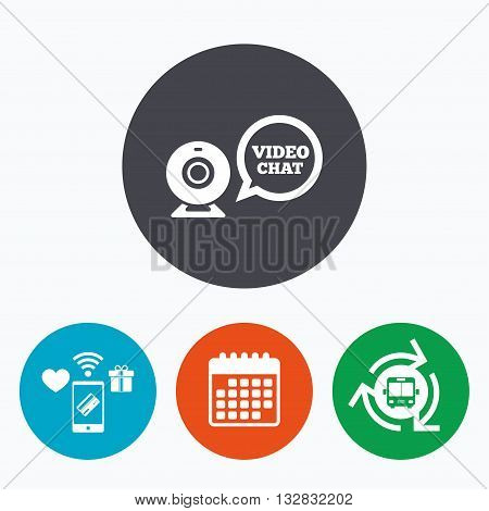 Video chat sign icon. Webcam video speech bubble symbol. Website webcam talk. Mobile payments, calendar and wifi icons. Bus shuttle.