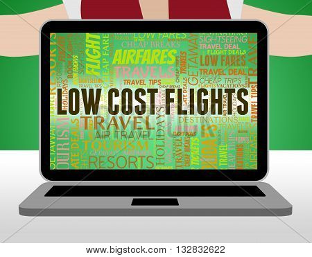 Low Cost Flights Means Sale Promotional And Cheaper