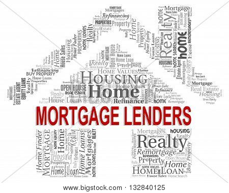 Mortgage Lenders Showing Real Estate And Banking poster