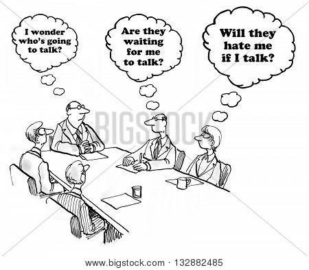Business cartoon about hesitancy to talk in a meeting.