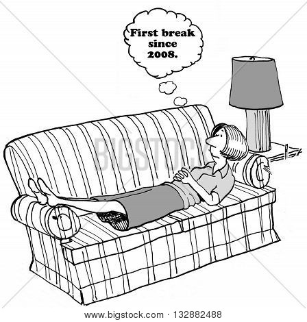 Cartoon about the first break the woman has taken since 2008.