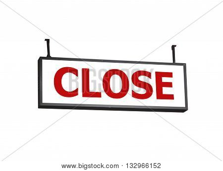 Close signboard on white background, stock photo
