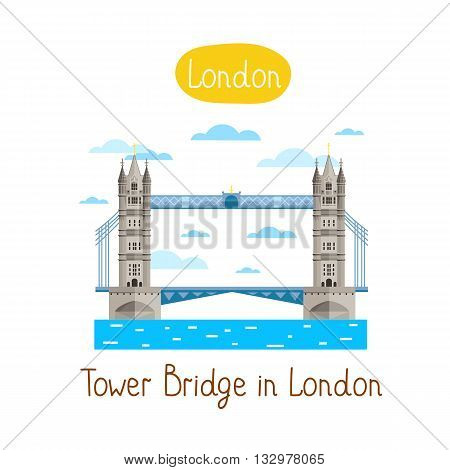 Tower Brige in London. Famous world landmarks icon concept. Tower Bridge vector icon. Journey around the world. Tourism and vacation theme. Modern design flat vector illustration. Tower Bridge isolated on white background.