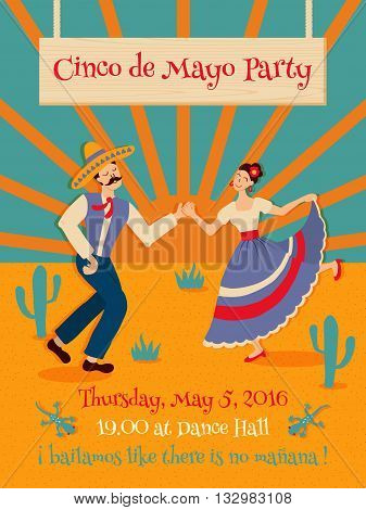 Vector template of a poster dedicated to Cinco de Mayo - Fifth of may mexican party. Contains funny phrase with mexican words translated as Let's dance like there is no tomorrow.