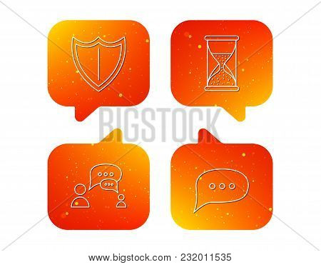 Dialog, Chat Speech Bubbles And Shield Icons. Protection, Hourglass Linear Signs. Orange Speech Bubb