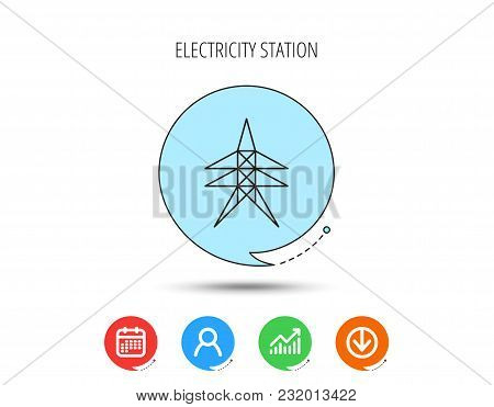 Electricity Station Icon. Power Tower Sign. Calendar, User And Business Chart, Download Arrow Icons.