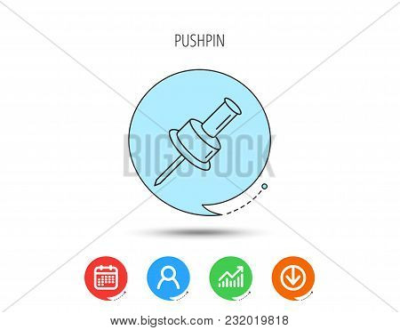 Pushpin Icon. Pin Tool Sign. Office Stationery Symbol. Calendar, User And Business Chart, Download A