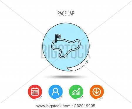Race Track Or Lap Icon. Finish Flag Sign. Calendar, User And Business Chart, Download Arrow Icons. S