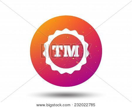 Registered Tm Trademark Icon. Intellectual Work Protection Symbol. Circle Button With Soft Color Gra