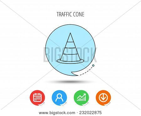 Traffic Cone Icon. Road Warning Sign. Calendar, User And Business Chart, Download Arrow Icons. Speec