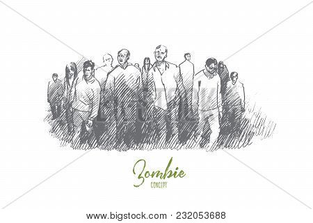 Zombie Concept. Hand Drawn Zombie Walking Out. Group Of Monsters, Horror Mood Isolated Vector Illust