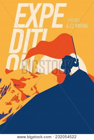 Extreme Outdoor Adventure Poster. Climber On Peak With A Red Flag. High Mountains At Sunset Illustra
