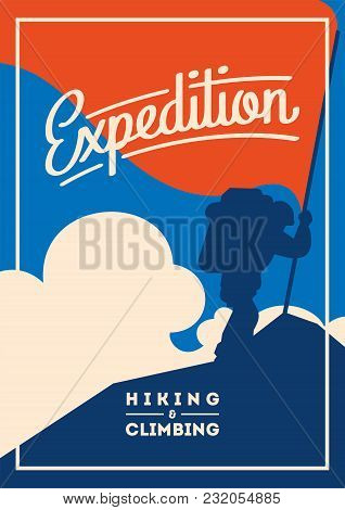 Extreme Outdoor Adventure Poster. Climber On Peak With A Red Flag. High Mountains Illustration. Clim