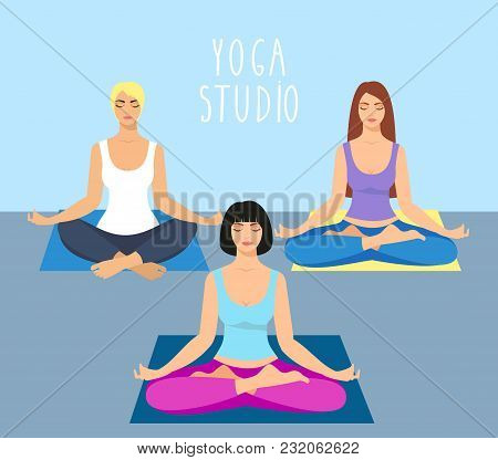 A Group Of Girls Doing Yoga In The Studio. Women In Lotus Position. Meditating Girl Illustration. Yo
