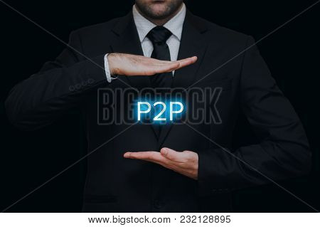 The Concept Of Peer To Peer (p2p) With Businessman On Black Background