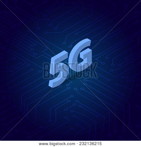 5g Symbol On The Background Of Computer Contacts. Vector Illustration .