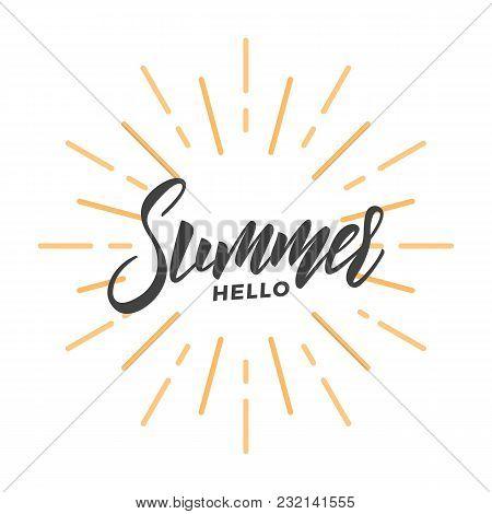 Summer. Brush Lettering Design Hello Summer. Trendy Summer Typography.