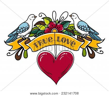 Illustration With Ribbon Decorated Flowers And Red Heart. Two Doves Sit On Ribbon. Old Style Tattoo.