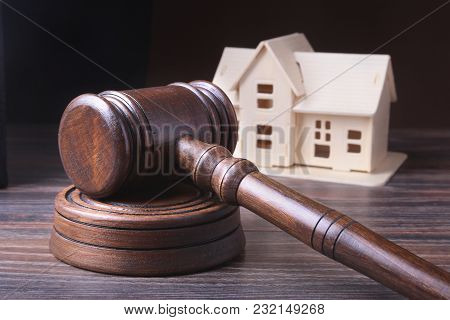 House Auction, Auction Hammer , Symbol Of Authority And Miniature House . Courtroom Concept
