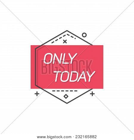 Flat Badge With Red Square In Black Frame Promising Discount Only Today.
