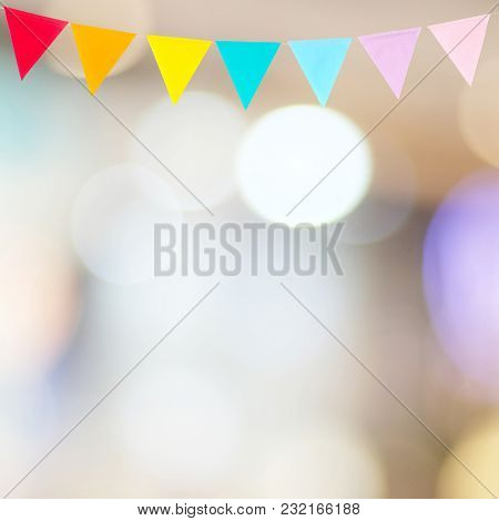 Colorful Party Flags Hanging On Blur Abstract Background, Birthday, Anniversary, Celebrate Event, Fe