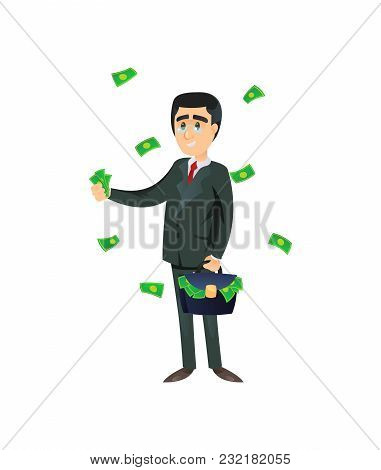 Flat Style Of Wealthy Entrepreneur With Briefcase Throwing Cash Around Isolated On White.
