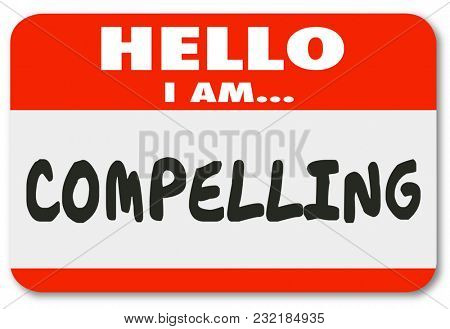 Hello I Am Compelling Exciting Interesting Name Tag 3d Illustration