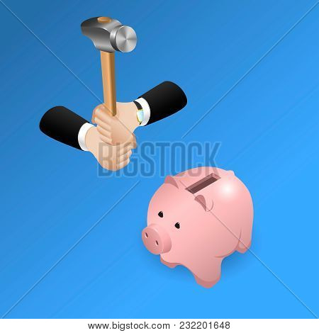 A Hammer In The Hands Of A Business Man Is Ready To Hit A Piggy Bank
