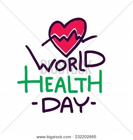 World Health Day Lettering On White Background.
